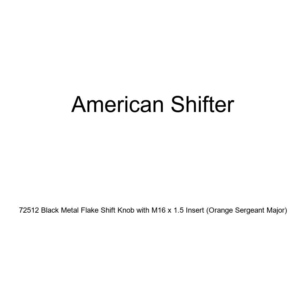 Orange Sergeant Major American Shifter 72512 Black Metal Flake Shift Knob with M16 x 1.5 Insert