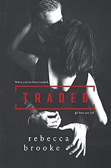 Traded by [Brooke, Rebecca]