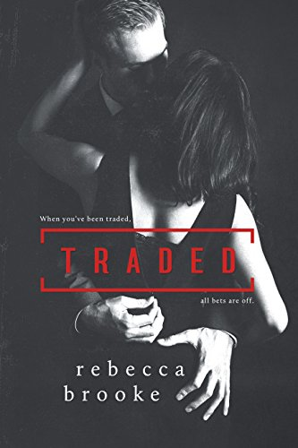(Traded (Traded Series Book 1))