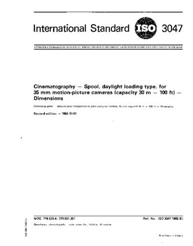 ISO 3047:1982, Cinematography -- Spool, daylight loading type, for 35 mm motion-picture cameras (capacity 30 m - 100 ft) -- Dimensions pdf epub