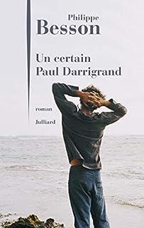Un certain Paul Darrigrand, Besson, Philippe