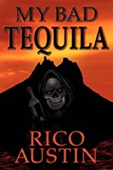 My Bad Tequila by Rico Austin (2010-09-30) Paperback