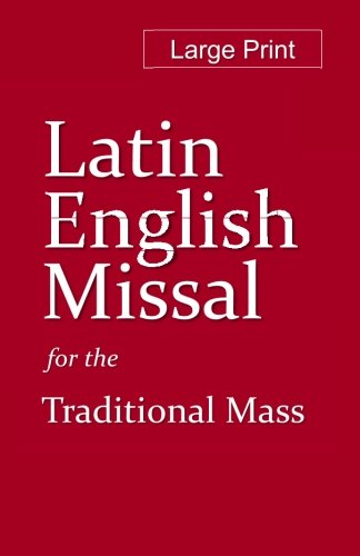 - Latin-English Booklet Missal: For praying the Traditional Mass