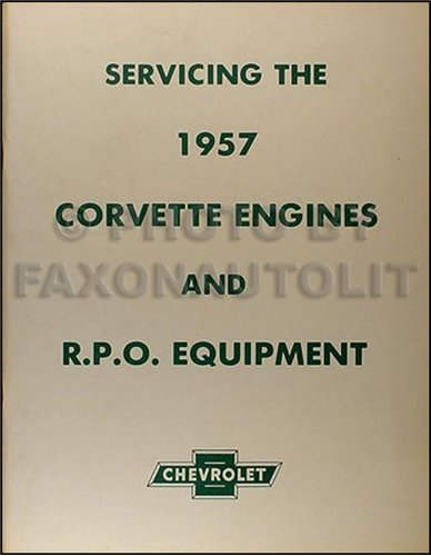 1956-1957 Corvette Engine Tuneup, Fuel Injection & RPO Service Manual ()