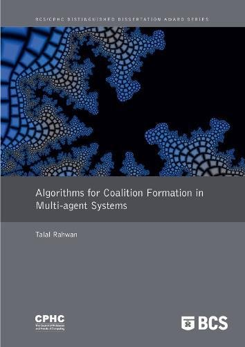Algorithms for Coalition Formation in Multi-Agents Systems by Brand: British Informatics Society Ltd