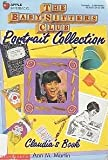 Claudia's Book (Baby-Sitters Club Portrait Collection)