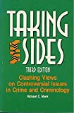 Taking Sides : Clashing Views on Controversial Issues in Crime and Criminology, , 1561341266