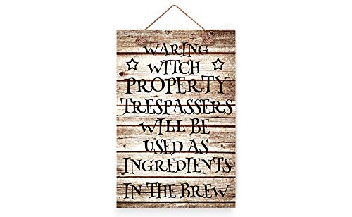 wendana Warning Witch Property Trespassers Will Be Used as Ingredients in The Brew Halloween Wood Signs -