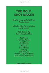 The Golf Shot Maker