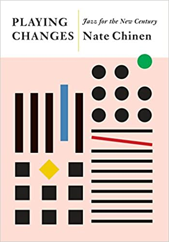 Image result for nate chinen playing changes