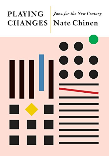 Playing Changes: Jazz for the New Century