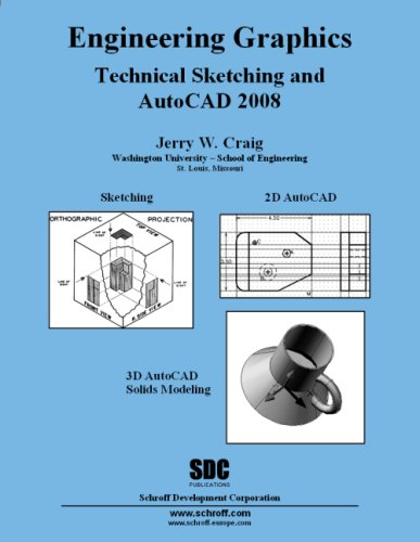 Engineering Graphics Technical Sketching and AutoCAD 2008