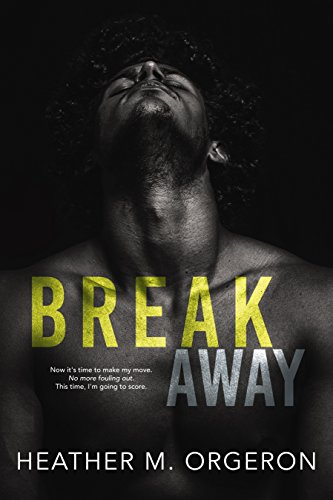 (Breakaway: A friends to lovers romance )