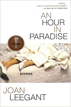 An Hour in Paradise: Stories