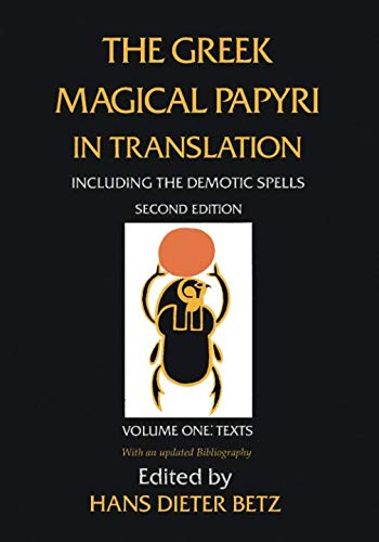 The Greek Magical Papyri in Translation: Including the Demotic Spells: Texts by imusti