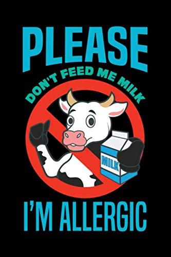 Journal: Milk Dairy Allergy Lactose Intolerant Allergic Black Lined Notebook Writing Diary - 120 Pages 6 x 9