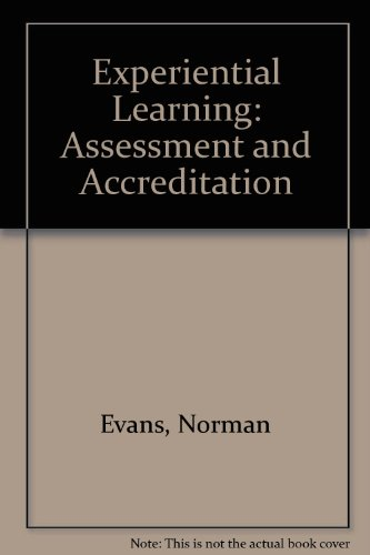 Experiential Learning: Its Assessment and Accreditation
