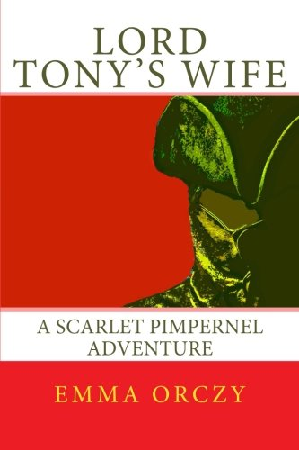 scarlet pimpernel character essay Sally dugan's publishing history of the scarlet pimpernel quotes hilary  and  her hero-worship for the pimpernel are terrific character traits,.