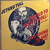 (VINYL LP) Too Old To Rock N' Roll Too Young To Die Demasiad