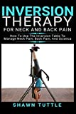 Inversion Therapy for Neck and Back Pain: How to
