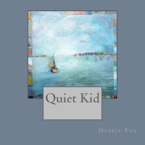 Read Online Quiet Kid pdf