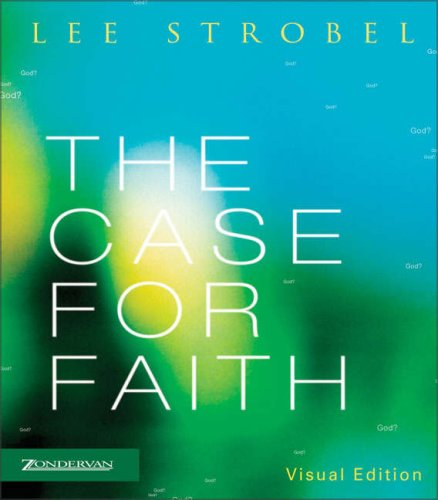 The Case for Faith Visual Edition (Strobel, Lee)