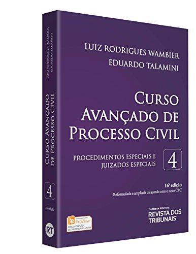 Curso Avançado de Processo Civil. Procedimentos Especiais e Juizados Especiais – Volume 4