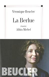 La Berlue par Véronique Beucler