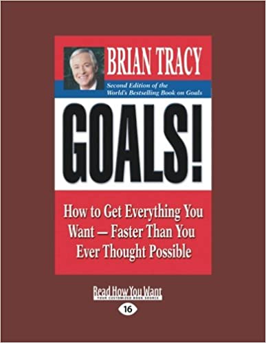 Goals!: How to Get Everything You Want-Faster Than You Ever Thought Possible price comparison at Flipkart, Amazon, Crossword, Uread, Bookadda, Landmark, Homeshop18