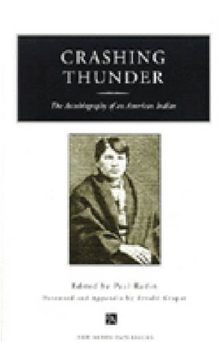 Crashing Thunder: The Autobiography of an American Indian (Ann Arbor Paperbacks)