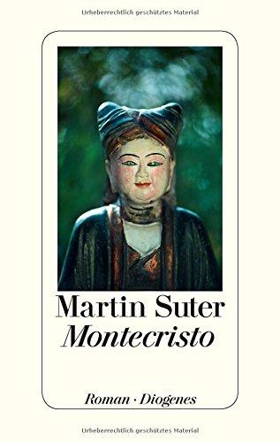Martin Suter: Montecristo