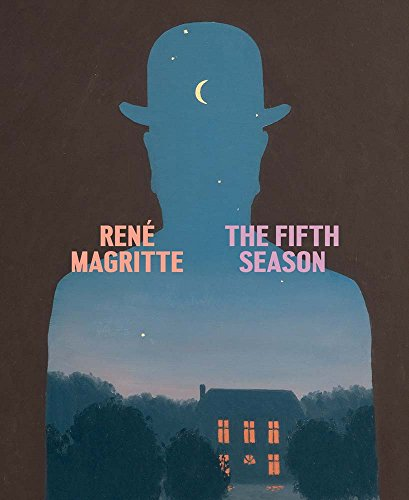 René Magritte: The Fifth Season