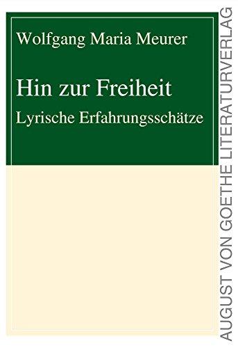 Amazoncom Hin Zur Freiheit Lyrische Erfahrungsschätze