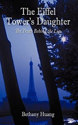 The Eiffel Tower's Daughter:The Truth Behind the Lies
