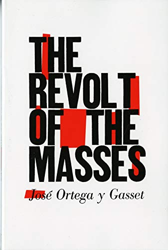 Image of The Revolt of the Masses