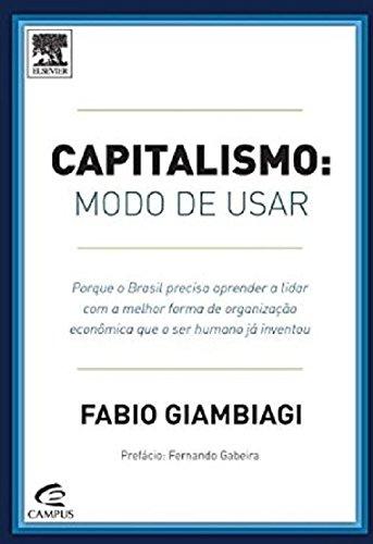 Capitalismo. Modo de Usar (Em Portuguese do Brasil)