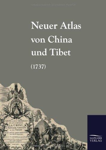 Neuer Atlas Von China Und Tibet (1737)  [Anonymus, Anonym] (Tapa Dura)