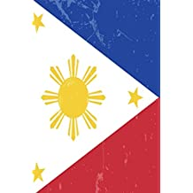 Philippines Flag Journal: Philippines Travel Diary, Filipino Souvenir Book, lined Journal to write in