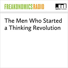 The Men Who Started a Thinking Revolution Miscellaneous by Stephen J. Dubner, Michael Lewis