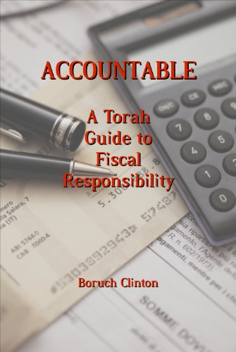 Accountable - a Torah Guide to Fiscal Responsibility