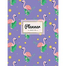 Planner 2019: Purple Flamingo Print | Weekly Calendar Schedule Organizer with Dot Grid Pages, Inspirational Quotes + To-Do Lists | Tropical