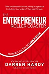 Why Now Is the Time to The Entrepreneur Roller Coaster (Hardback) - Common