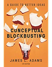 Conceptual Blockbusting: A Guide to Better Ideas, Fifth Edition