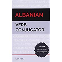 Albanian Verb Conjugator: The most common verbs fully conjugated