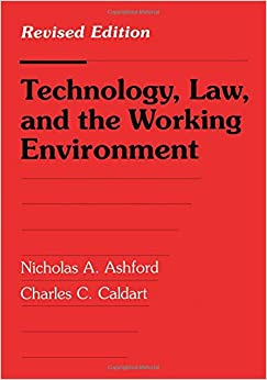 Technology, Law and the Working Environment