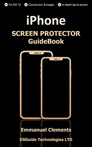 IPhone X Screen Protector: Complete guide on How to buy an iPhone screen protector for 2018: Screen Protectors For X, XS,XS max