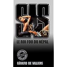 SAS 145 Le roi fou du Népal (French Edition)