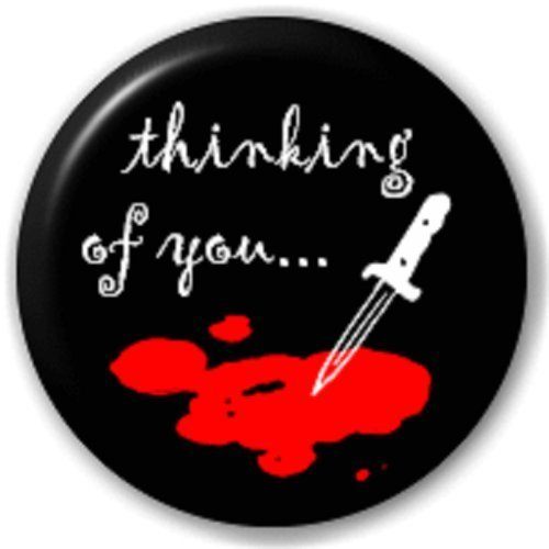 THINKING OF YOU - 25 MM BROCHE INSIGNE DE BOUTON