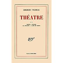 Théâtre (Tome 2) - Michel Auclair / Le Pèlerin / L'Air du temps (Théâtre de Vildrac)