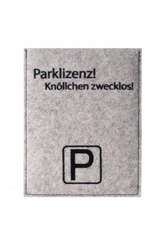 Parkscheibenhü lle inkl. Parkscheibe mit Aufschrift - Parklizenz! Knö llchen zwecklos! Filzfarbe silbergrau, Flockfarbe schwarz Metz Textil & Design GmbH